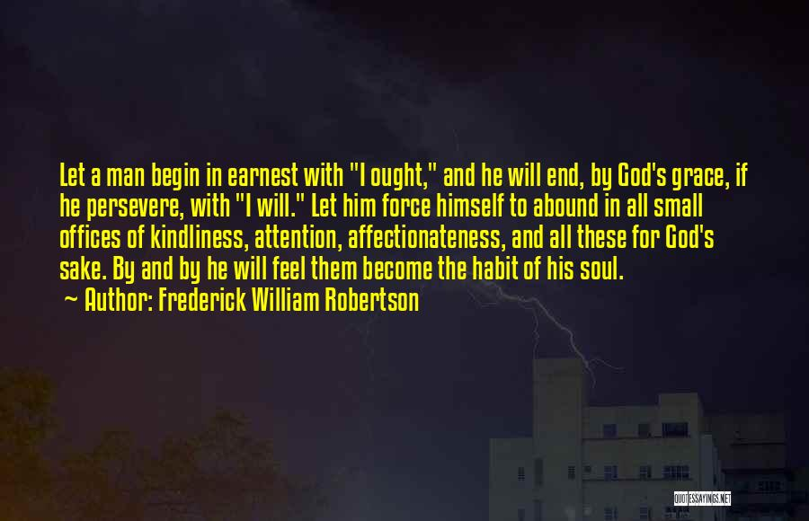 Frederick William Robertson Quotes 1841997
