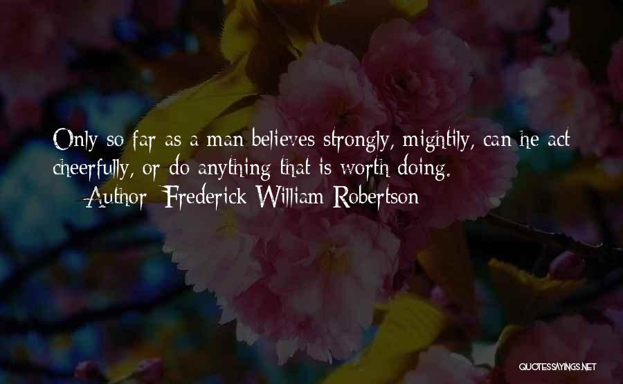 Frederick William Robertson Quotes 185430