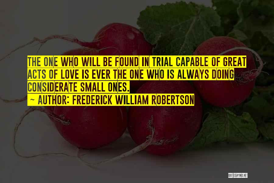 Frederick William Robertson Quotes 191667