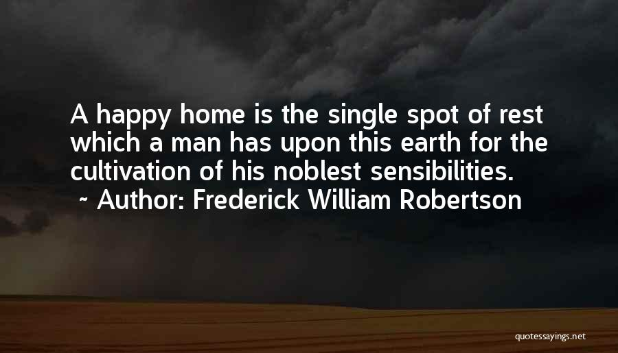 Frederick William Robertson Quotes 1953116