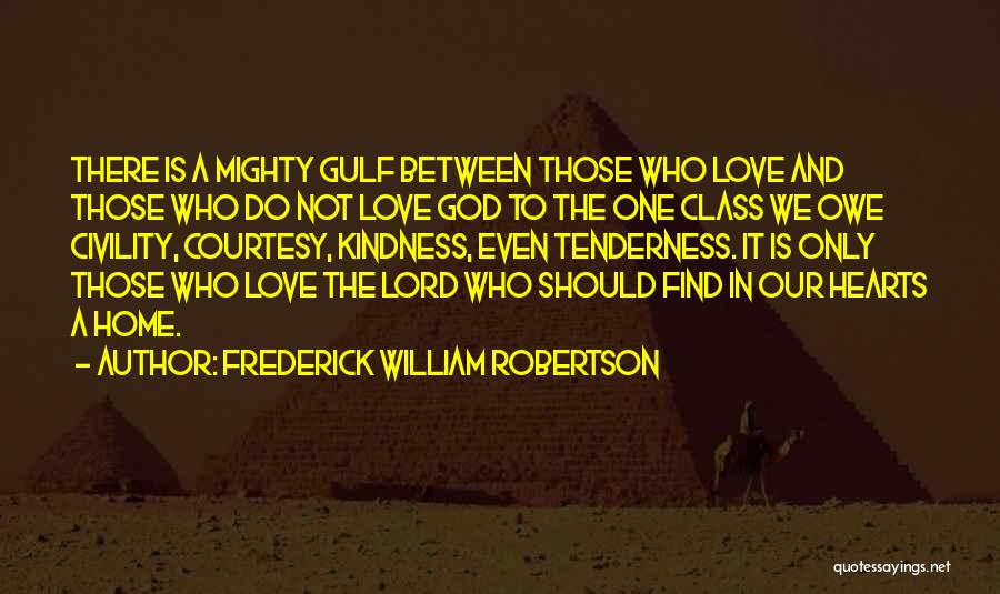 Frederick William Robertson Quotes 2029699
