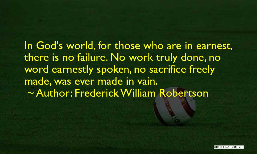 Frederick William Robertson Quotes 2074053