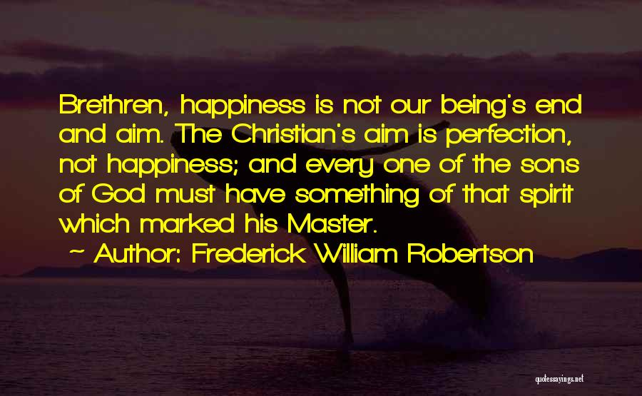 Frederick William Robertson Quotes 2086001