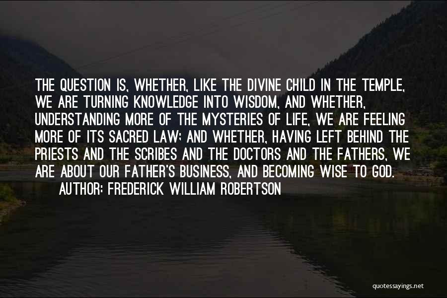 Frederick William Robertson Quotes 2147050