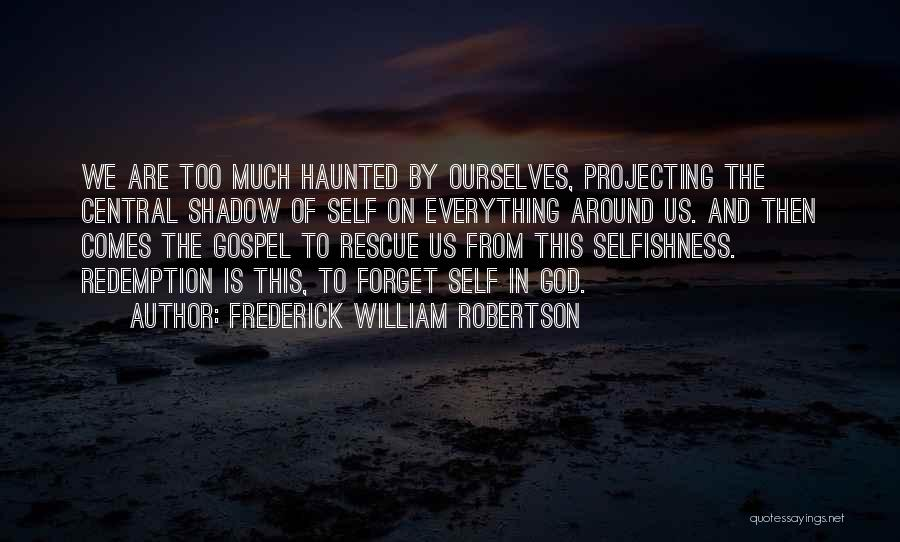 Frederick William Robertson Quotes 2216098