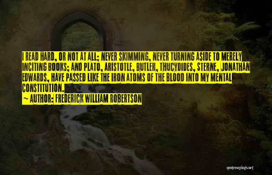 Frederick William Robertson Quotes 395109