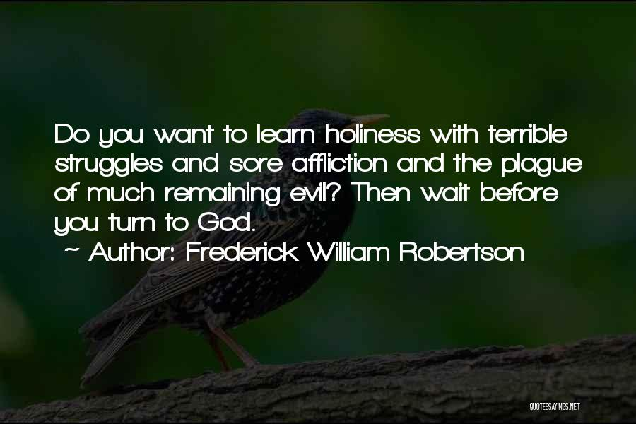 Frederick William Robertson Quotes 411698