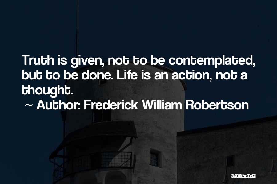 Frederick William Robertson Quotes 429460