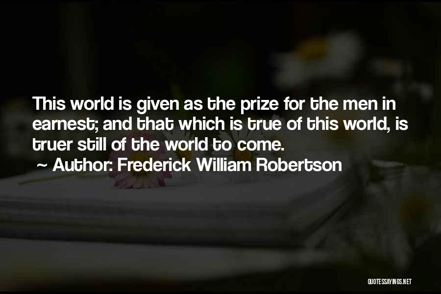 Frederick William Robertson Quotes 588300