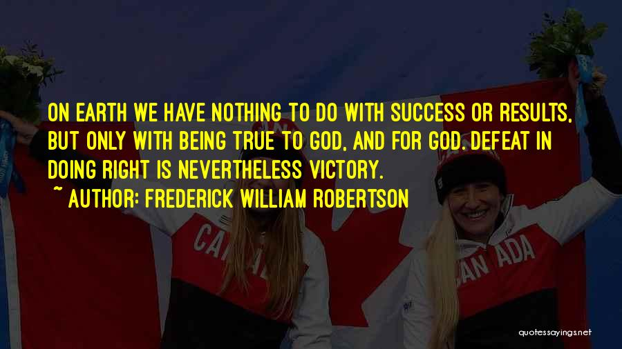 Frederick William Robertson Quotes 602815