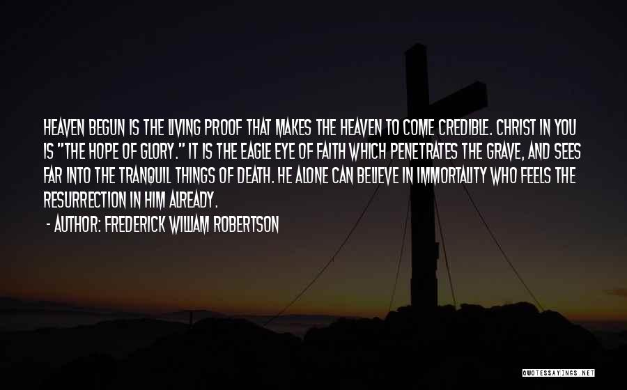 Frederick William Robertson Quotes 605468