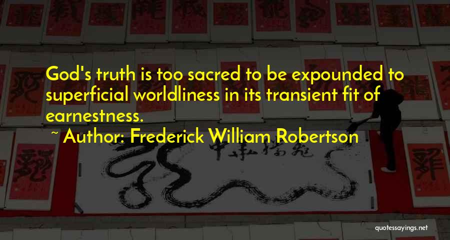 Frederick William Robertson Quotes 607563
