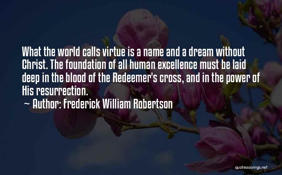 Frederick William Robertson Quotes 823422