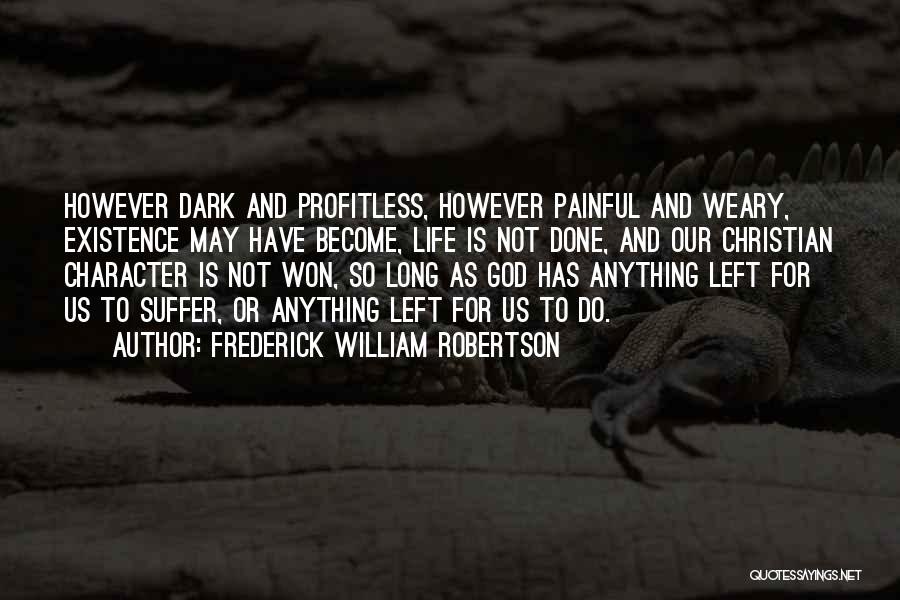 Frederick William Robertson Quotes 889912