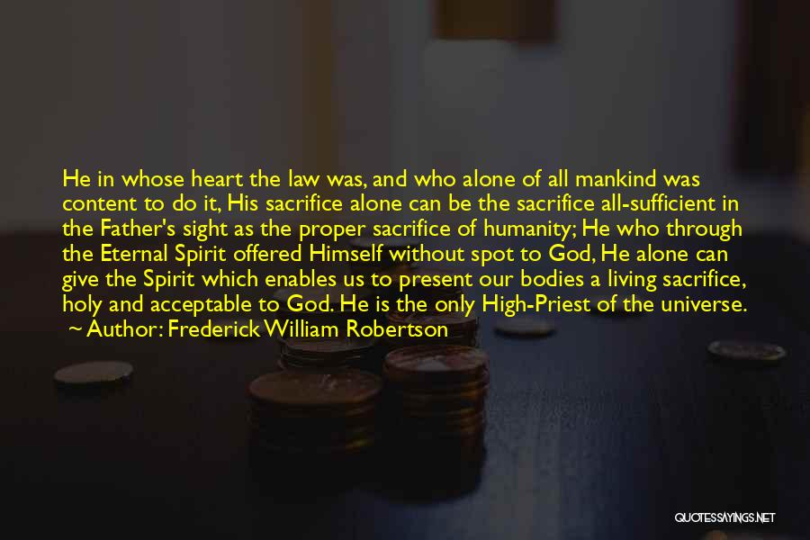 Frederick William Robertson Quotes 894325