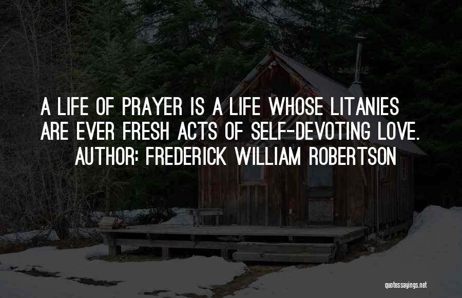 Frederick William Robertson Quotes 935304