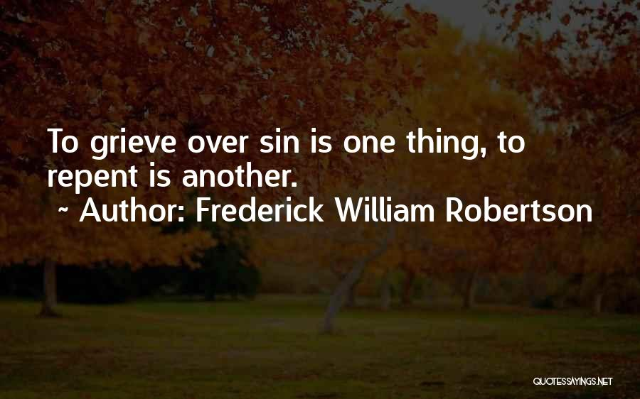 Frederick William Robertson Quotes 994064