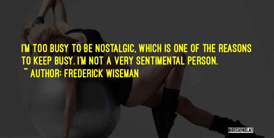Frederick Wiseman Quotes 1510378