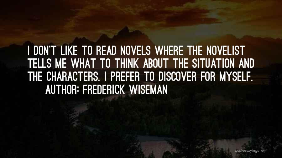 Frederick Wiseman Quotes 1519313