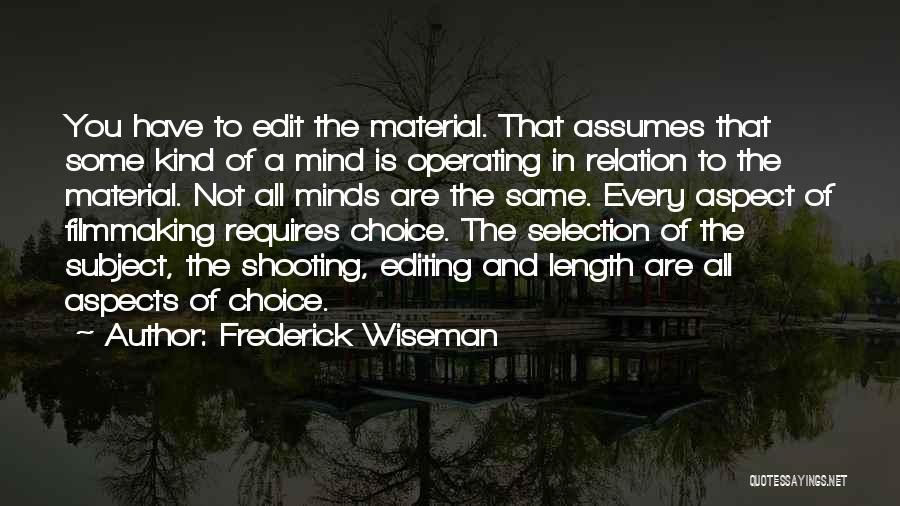 Frederick Wiseman Quotes 1804869