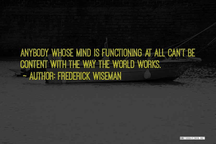 Frederick Wiseman Quotes 2165708