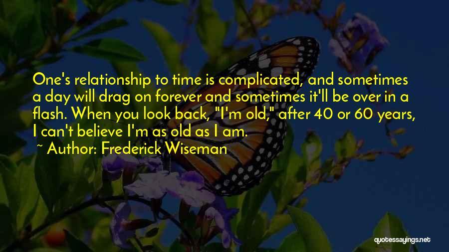 Frederick Wiseman Quotes 403062
