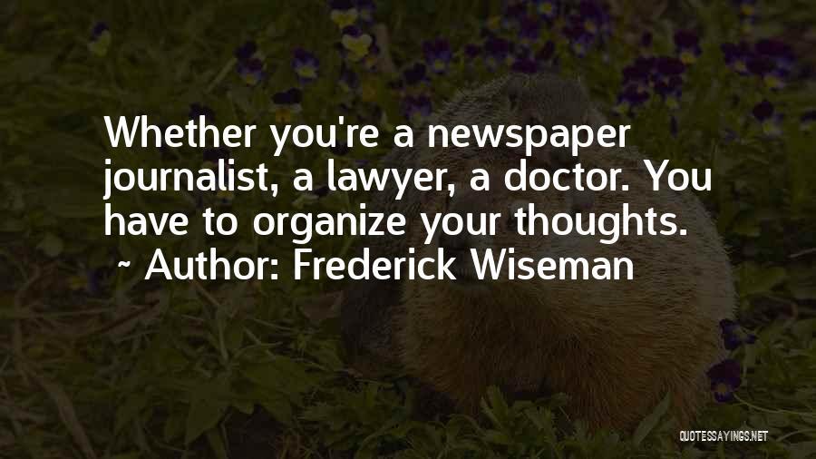 Frederick Wiseman Quotes 900343