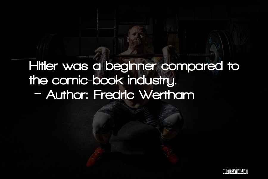 Fredric Wertham Quotes 1608716