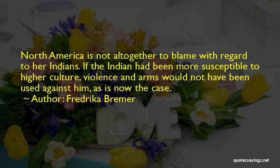 Fredrika Bremer Quotes 1637597