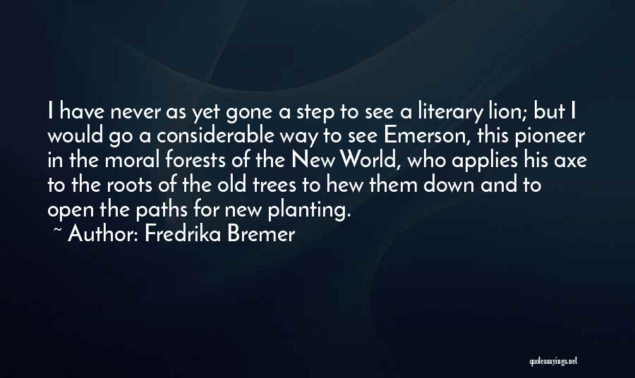 Fredrika Bremer Quotes 257988