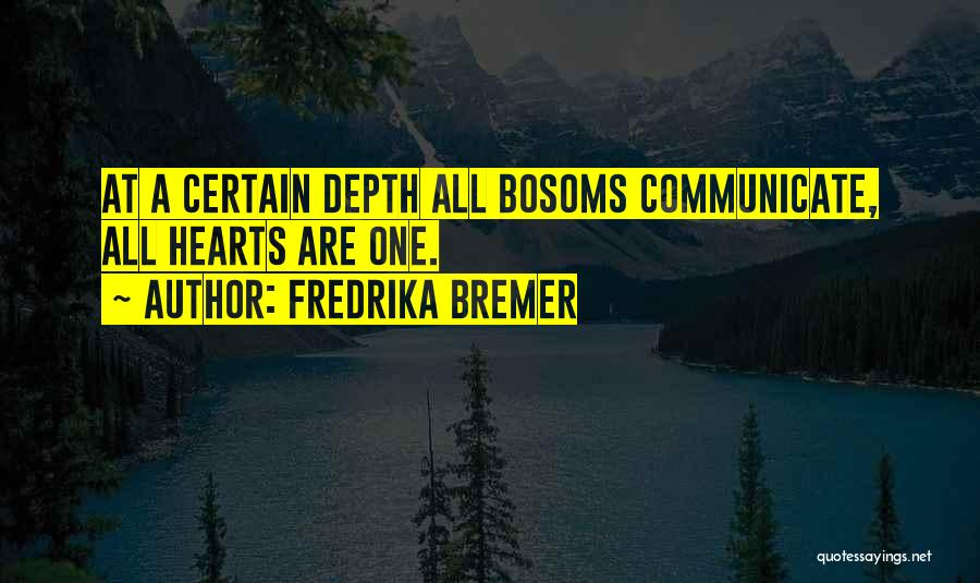 Fredrika Bremer Quotes 452179