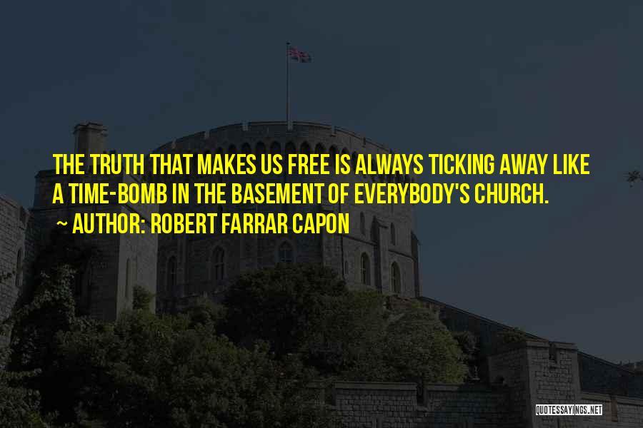Free Basement Quotes By Robert Farrar Capon