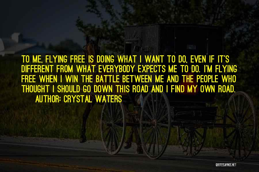 Free Flying Quotes By Crystal Waters
