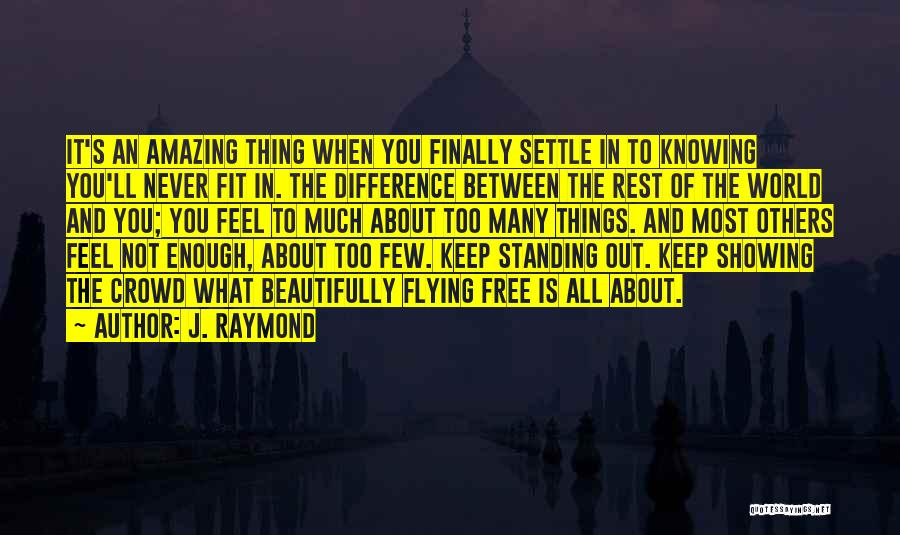 Free Flying Quotes By J. Raymond