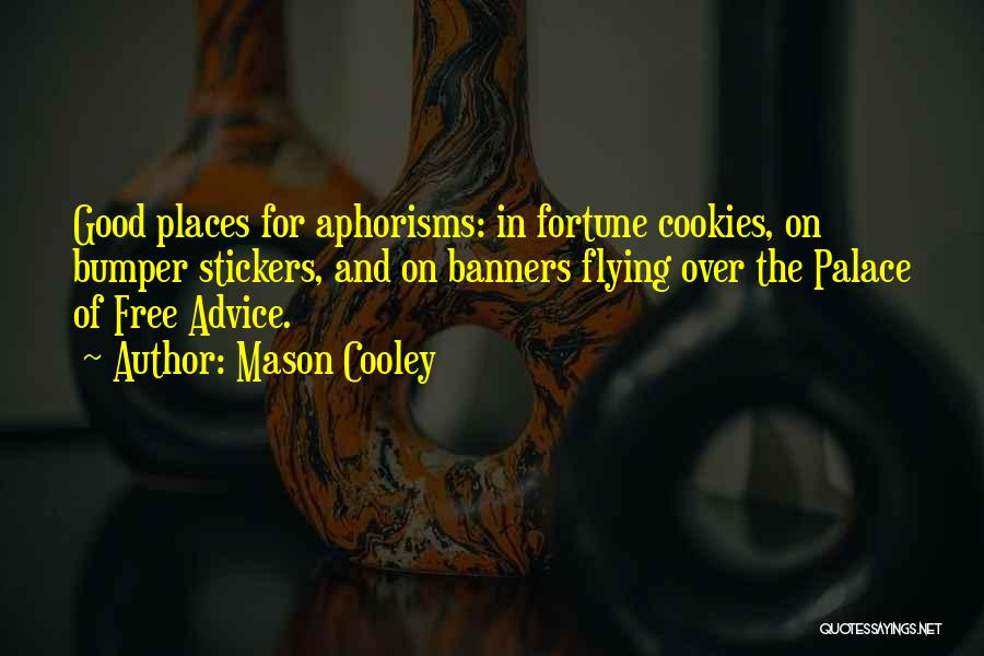 Free Flying Quotes By Mason Cooley
