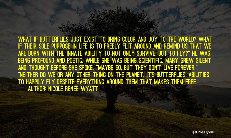Free Flying Quotes By Nicole Renee Wyatt