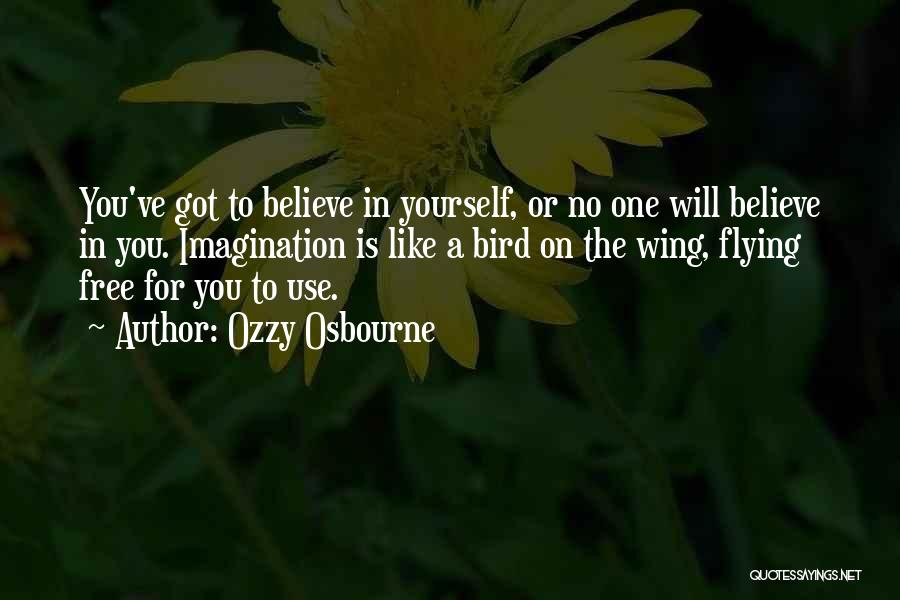 Free Flying Quotes By Ozzy Osbourne