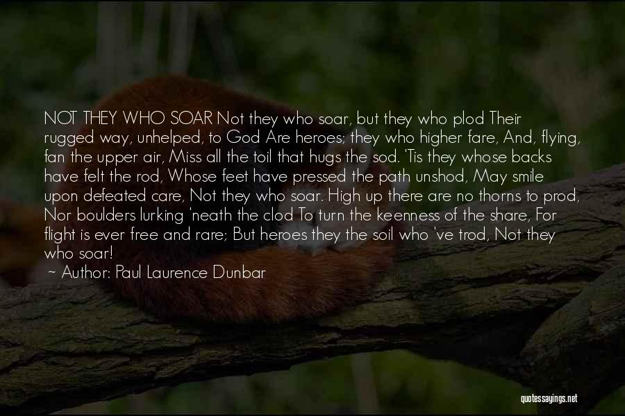 Free Flying Quotes By Paul Laurence Dunbar