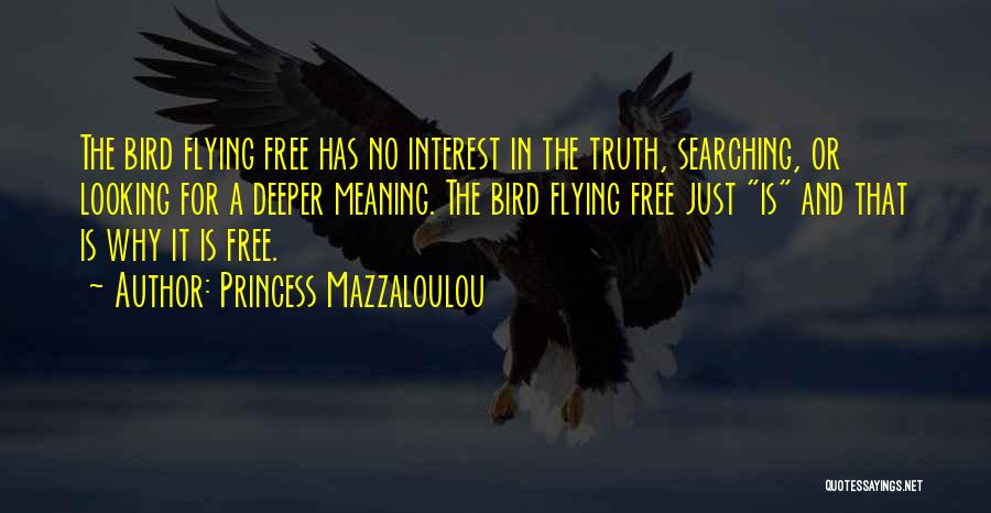 Free Flying Quotes By Princess Mazzaloulou