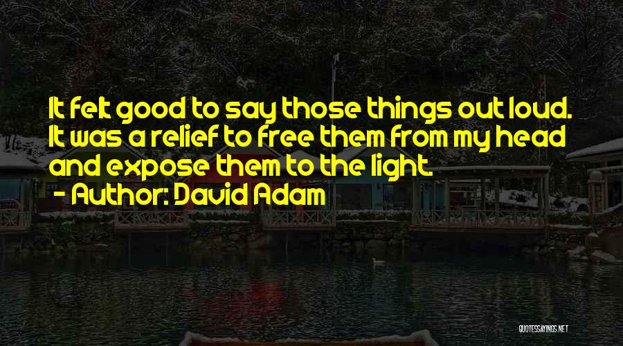 Free From Quotes By David Adam