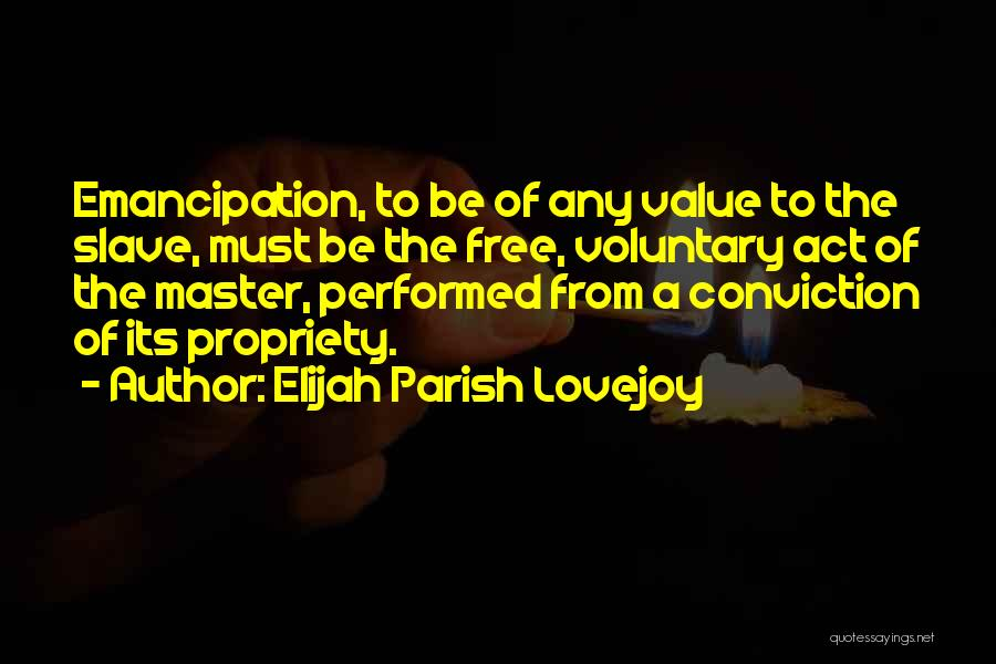 Free From Quotes By Elijah Parish Lovejoy