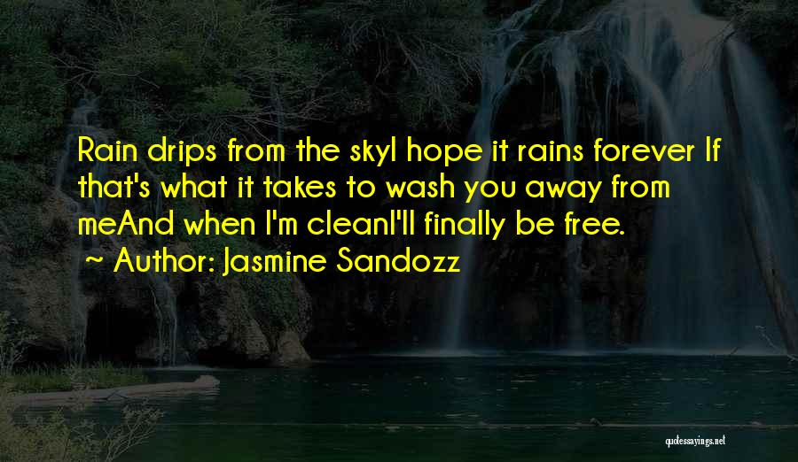 Free From Quotes By Jasmine Sandozz