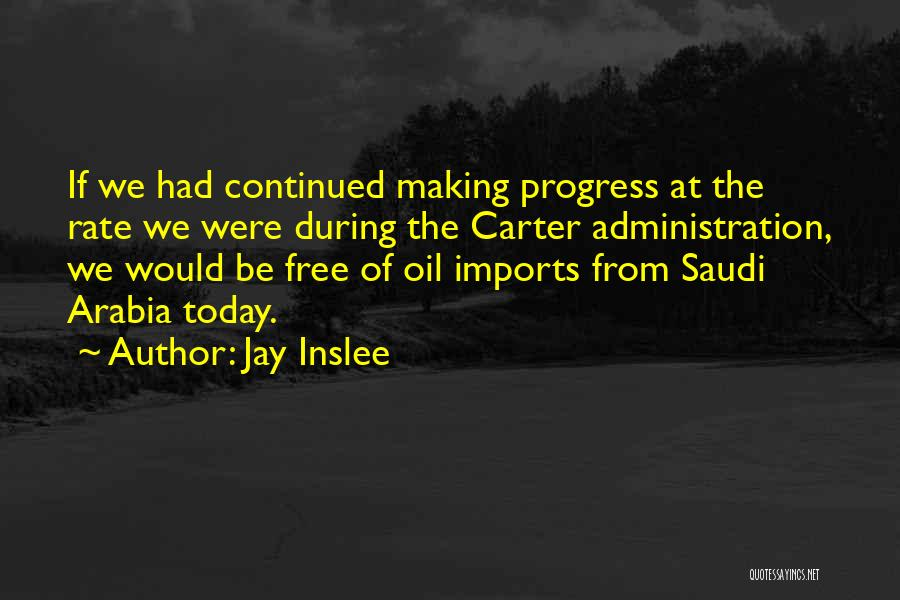 Free From Quotes By Jay Inslee