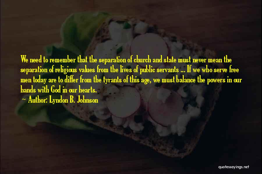 Free From Quotes By Lyndon B. Johnson
