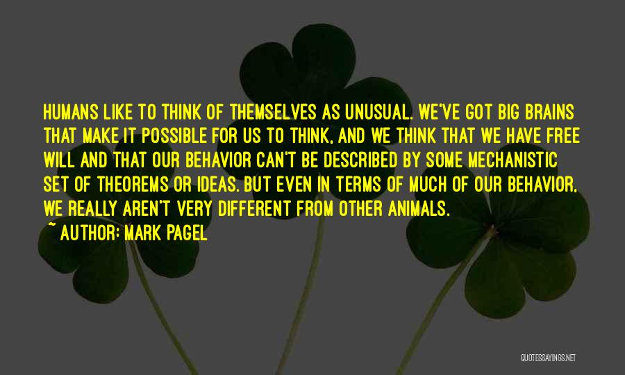 Free From Quotes By Mark Pagel