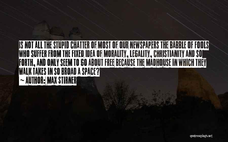 Free From Quotes By Max Stirner