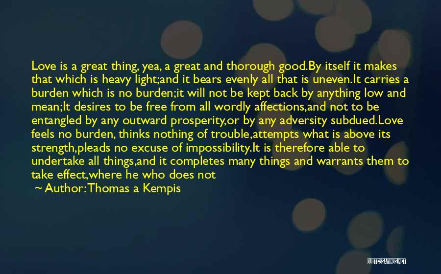 Free From Quotes By Thomas A Kempis