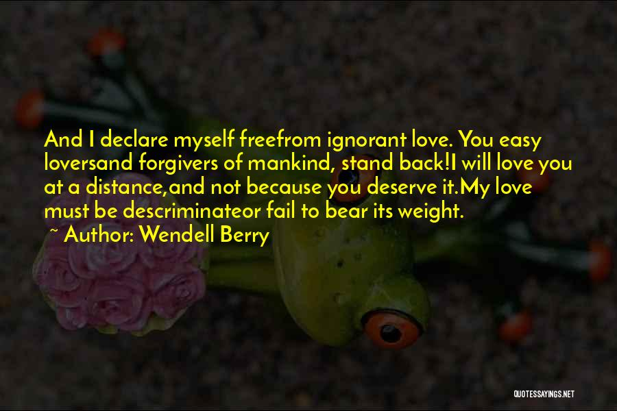 Free From Quotes By Wendell Berry