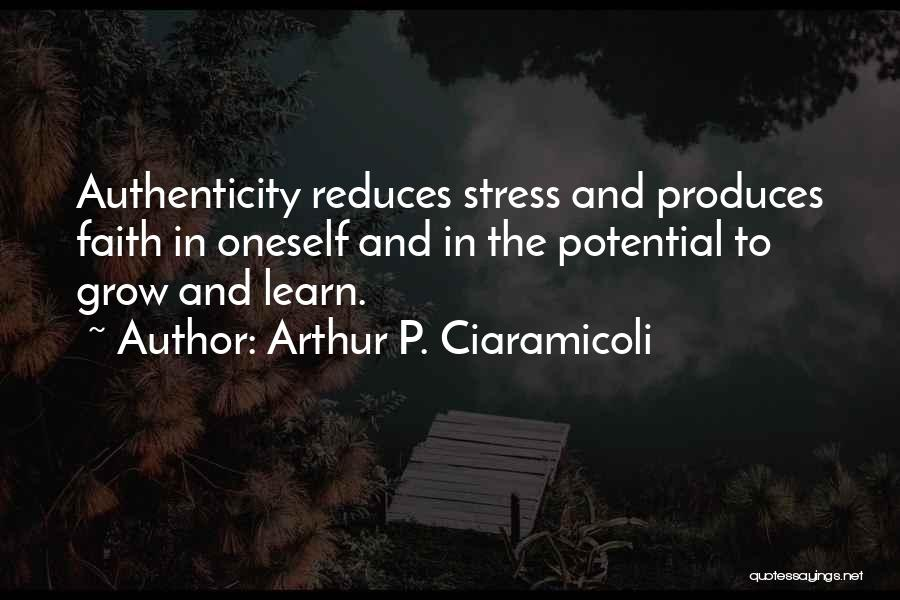 Free From Stress Quotes By Arthur P. Ciaramicoli