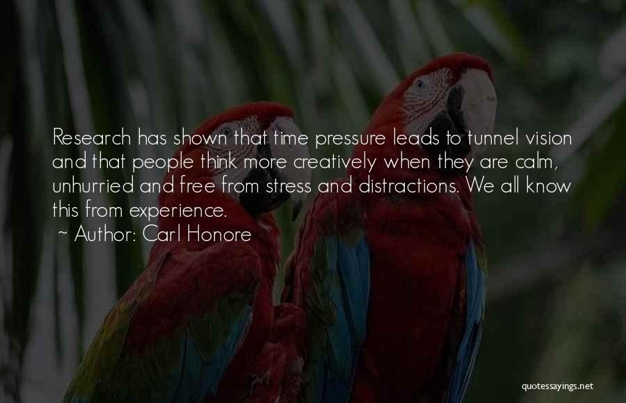 Free From Stress Quotes By Carl Honore